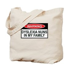 Offensive funny Dyslexia slogan Tote Bag