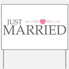 Just Married (Heart Scroll Pink) Yard Sign