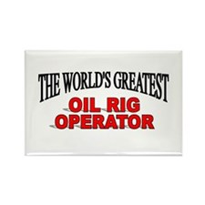 """The World's Greatest Oil Rig Operator"" Rectangle"