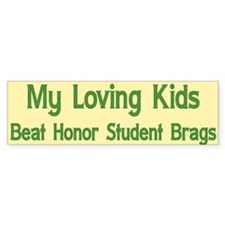 My Loving Kids Bumper Bumper Sticker