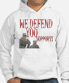 WE DEFEND, YOU SUPPORT! Hoodie