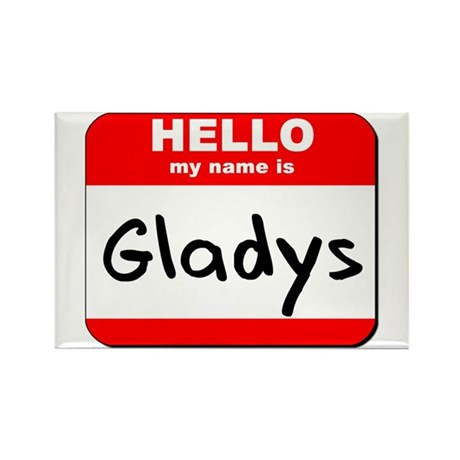 Hello my name is Gladys Rectangle Magnet (10 pack)