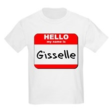 Hello my name is Gisselle T-Shirt