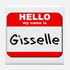 Hello my name is Gisselle Tile Coaster