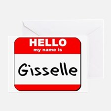 Hello my name is Gisselle Greeting Card