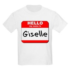 Hello my name is Giselle T-Shirt