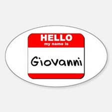 Hello my name is Giovanni Oval Decal