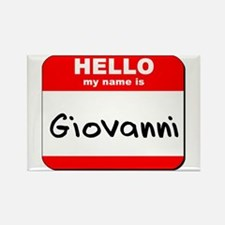 Hello my name is Giovanni Rectangle Magnet