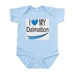 I Love My Dalmation Infant Creeper