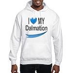 I Love My Dalmation Hooded Sweatshirt
