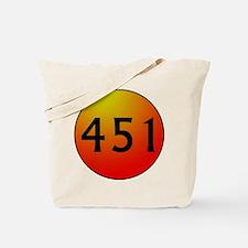 451 Fahrenheit Tote Bag