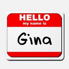Hello my name is Gina Mousepad