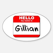 Hello my name is Gillian Oval Decal