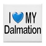 I Love My Dalmation Tile Coaster