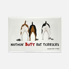 Nothin' Butt Rat Terriers Rectangle Magnet