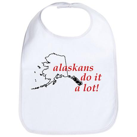 Alaskans Do It A Lot Bib