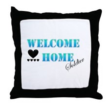 welcome home soldier Throw Pillow