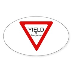 Yield to Temptation Oval Decal