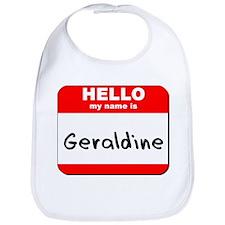Hello my name is Geraldine Bib