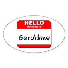 Hello my name is Geraldine Oval Decal