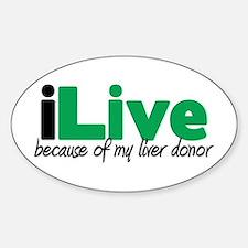 iLive Liver Oval Bumper Stickers
