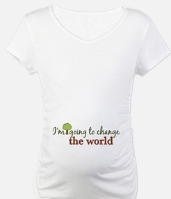 I'm Going to Change the World Shirt