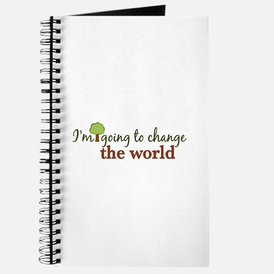 I'm Going to Change the World Journal