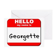 Hello my name is Georgette Greeting Card