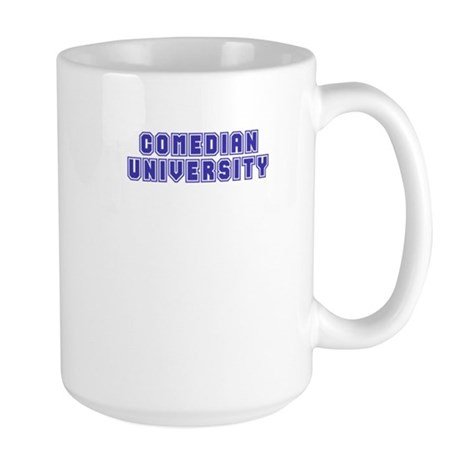 Comedian University Large Mug