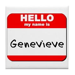 Hello my name is Genevieve Tile Coaster