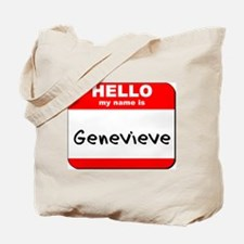 Hello my name is Genevieve Tote Bag