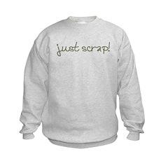Just Scrap2 Sweatshirt