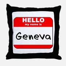 Hello my name is Geneva Throw Pillow