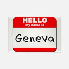 Hello my name is Geneva Rectangle Magnet