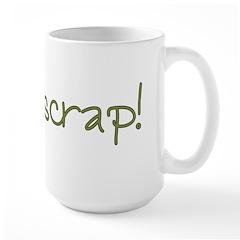 *Just Scrap Large Mug