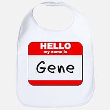 Hello my name is Gene Bib