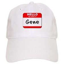 Hello my name is Gene Baseball Baseball Cap