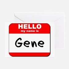 Hello my name is Gene Greeting Card