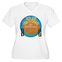 Fun and Games T-Shirt