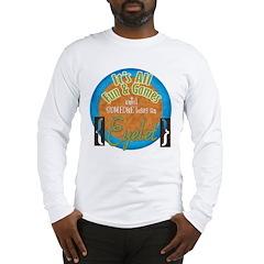 Fun and Games Long Sleeve T-Shirt