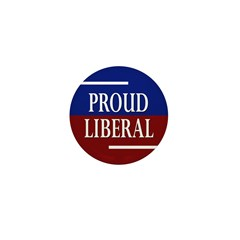 Proud Liberal Mini Button (100 pack)