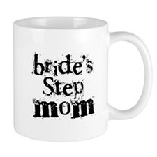Bride's Step Mom Mug