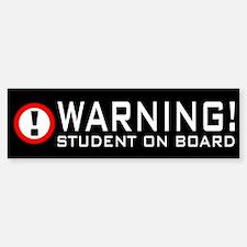 Warning Student Bumper Bumper Bumper Sticker