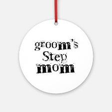 Groom's Step Mom Ornament (Round)