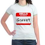Hello my name is Garret Jr. Ringer T-Shirt