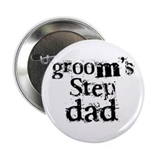 "Groom's Step Dad 2.25"" Button"