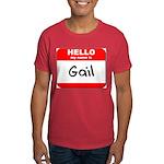 Hello my name is Gail Dark T-Shirt