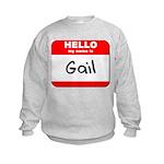 Hello my name is Gail Kids Sweatshirt