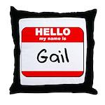 Hello my name is Gail Throw Pillow