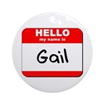 Hello my name is Gail Ornament (Round)